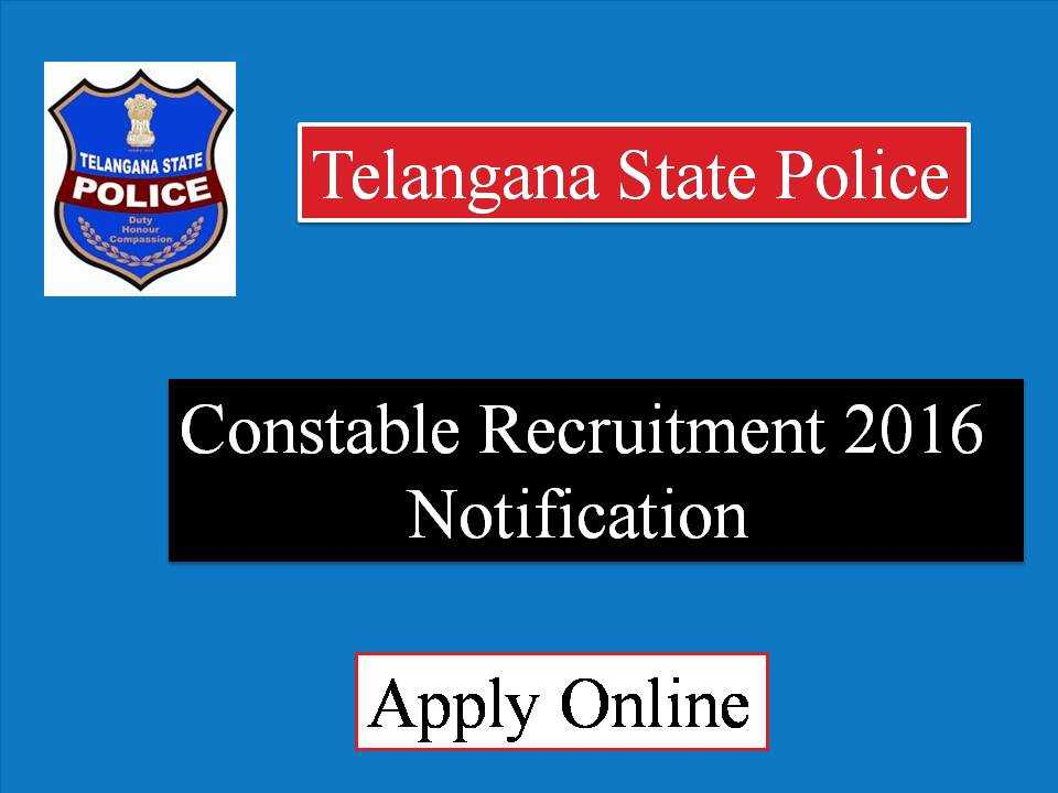 Telangana Police Constable Recruitment 2016 Notification