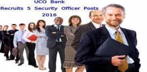 UCO Bank - Security Officers vacancies