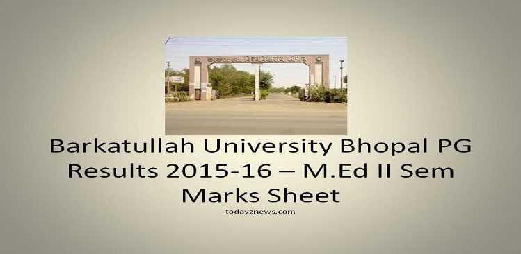 Barkatullah University Bhopal PG Results 2015-16 – M.Ed II Sem Marks Sheet
