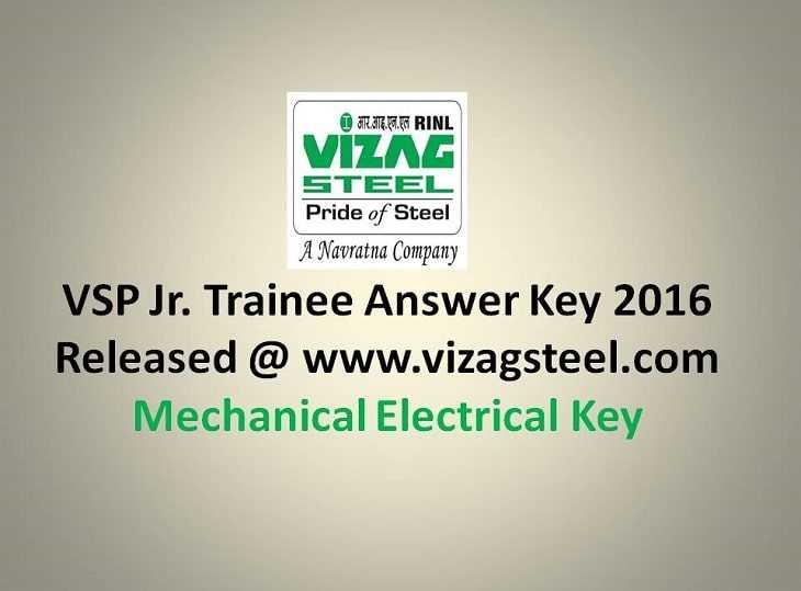 VSP Jr Trainee Answer Key 2016 Released @ www.vizagsteel.com - Mechanical Electrical Key