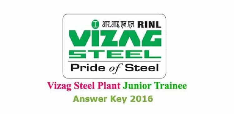 Vizag Steel Junior Trainee 2016 Answer Key@ vizagsteel.com