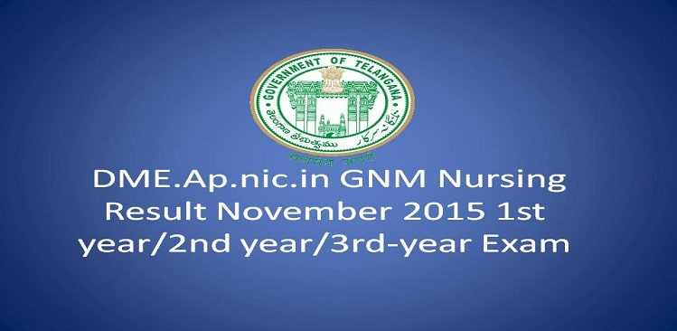 DME.Ap.nic.in GNM Nursing Result November 2015 1st year/2nd year/3rd-year Exam