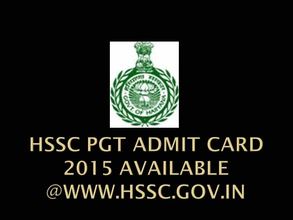 HSSC PGT Admit Card 2015 available @www.hssc.gov.in