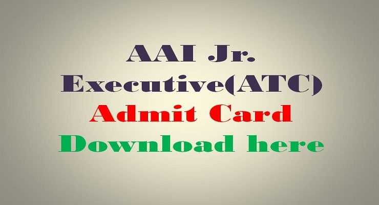 AAI Jr. Executive (ATC) Admit Card download here