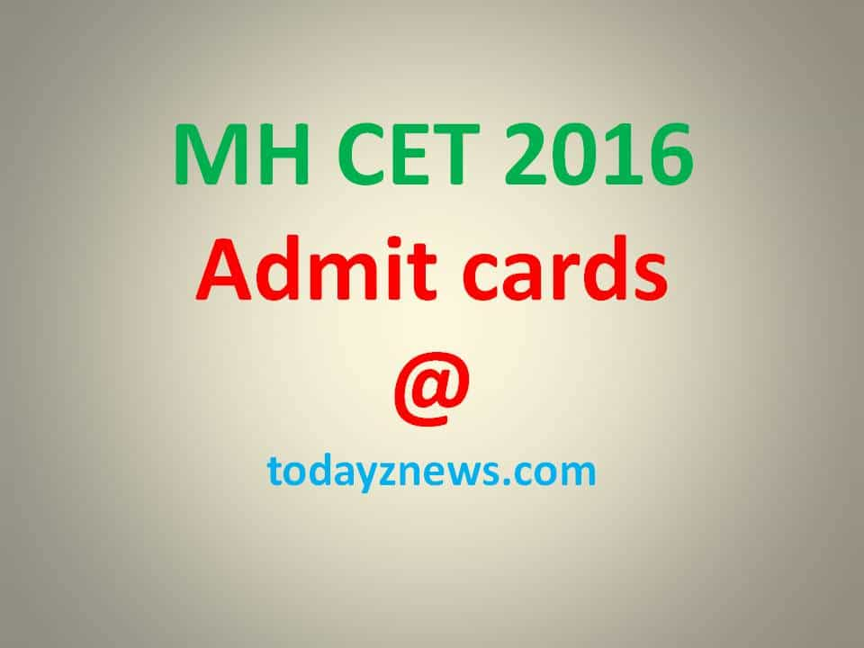 MH CET 2016: Admit cards