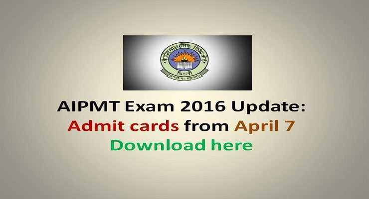 AIPMT Exam 2016 Update: Download Admit cards from April 7