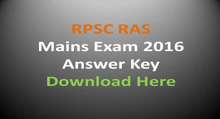 RPSC RAS Mains Exam 2016 Answer Key