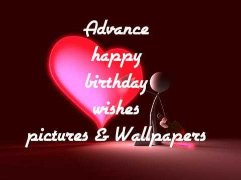 93 Advance Happy Birthday Wallpaper Happy Birthday In Advance