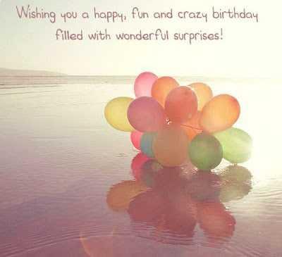 Best Happy Birthday Wishes for Crazy Friend Inspirational